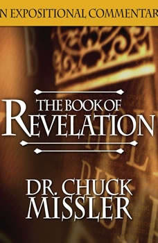The Book of Revelation: Volume 2, Chuck Missler