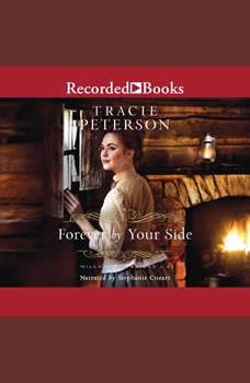 Forever By Your Side, Tracie Peterson