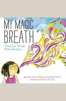 My Magic Breath, Nick Ortner