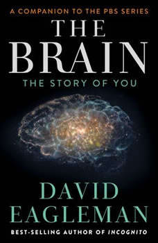 The Brain: The Story of You, David Eagleman