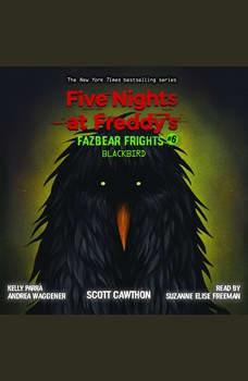 Blackbird, Scott Cawthon