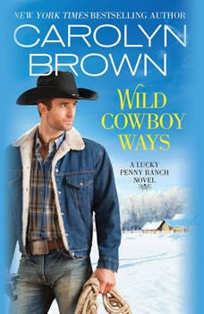 Wild Cowboy Ways, Carolyn Brown