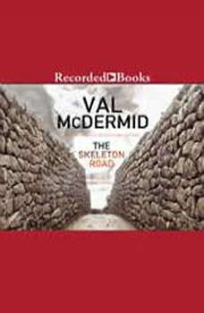 The Skeleton Road, Val McDermid