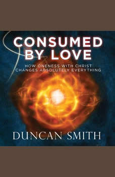 Consumed By Love, Duncan Smith