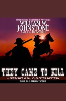 They Came to Kill, J. A. Johnstone