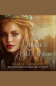 The Queen of Gold and Straw, Shari L. Tapscott