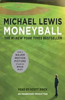Moneyball: The Art of Winning an Unfair Game, Michael Lewis