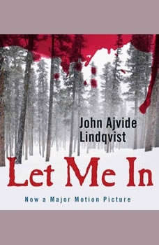 Let Me In, John Ajvide Lindqvist
