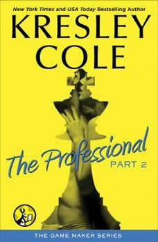 The Professional: Part 2, Kresley Cole