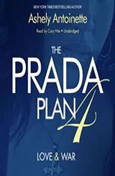 The Prada Plan 4: Love & War, Ashley Antoinette