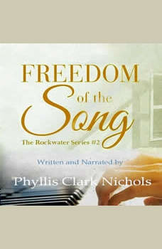 Freedom of the Song, Phyllis Clark Nichols