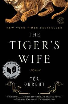 The Tiger's Wife, TA©a ObrehtA