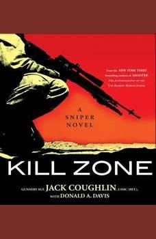 Kill Zone: A Sniper Novel A Sniper Novel, Sgt. Jack Coughlin