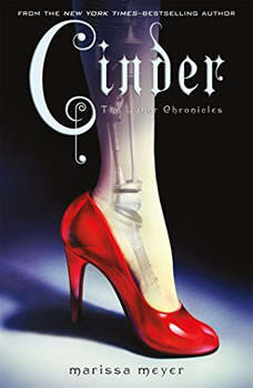 Cinder: Book One of the Lunar Chronicles Book One of the Lunar Chronicles, Marissa Meyer