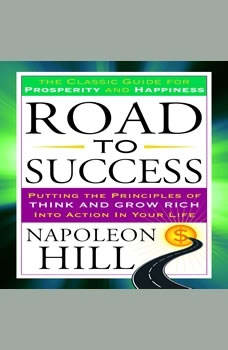 Road to Success, Napoleon Hill