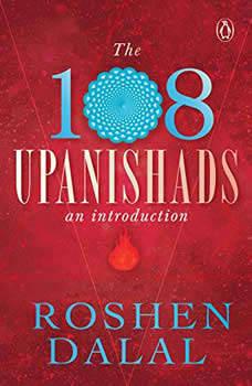The Upanishads, Roshen Dalal