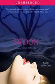 Swoon, Nina Malkin