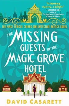 The Missing Guests of the Magic Grove Hotel, David Casarett