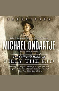 The Collected Works of Billy the Kid, Michael Ondaatje