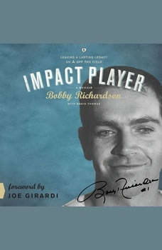 Impact Player: Leaving a Lasting Legacy On and Off the Field, Bobby Richardson