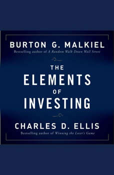 The Elements of Investing, Burton G Malkiel