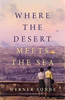 Where the Desert Meets the Sea, Werner Sonne