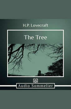 The Tree, H.P. Lovecraft