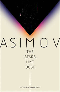The Stars, Like Dust, Isaac Asimov