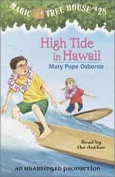 Magic Tree House #28: High Tide in Hawaii, Mary Pope Osborne