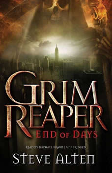 Grim Reaper: End of Days End of Days, Steve Alten