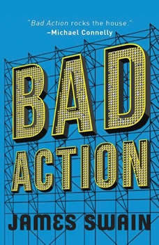 Bad Action, James Swain