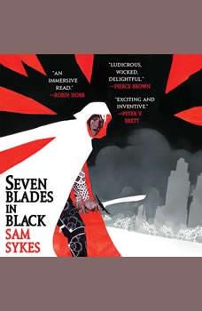 Seven Blades in Black, Sam Sykes