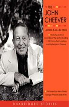 The John Cheever Audio Collection, John Cheever