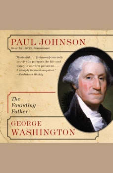 George Washington: The Founding Father, Paul Johnson