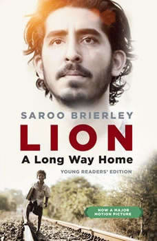 Lion: A Long Way Home Young Readers' Edition, Saroo Brierley