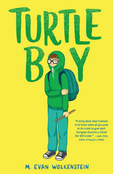 Turtle Boy, M. Evan Wolkenstein