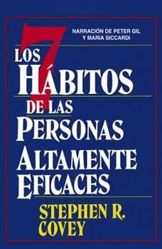Los Siete Habitos de las Personas Altamente Eficaces, Stephen R. Covey