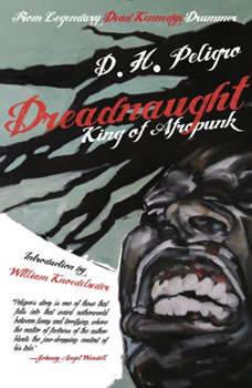 Dreadnaught: King of Afropunk King of Afropunk, D.H. Peligro