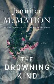 The Drowning Kind, Jennifer McMahon