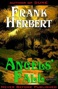 Angels' Fall, Frank Herbert