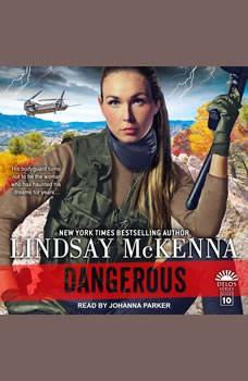 Dangerous, Lindsay McKenna