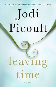 Leaving Time, Jodi Picoult