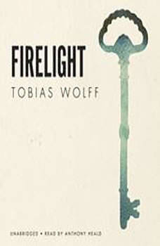 Firelight, Tobias Wolff