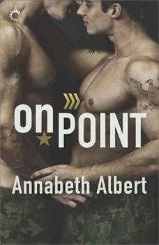 On Point: Out of Uniform, #3, Annabeth Albert