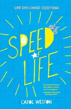Speed of Life, Carol Weston