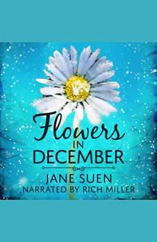 Flowers in December, Jane Suen
