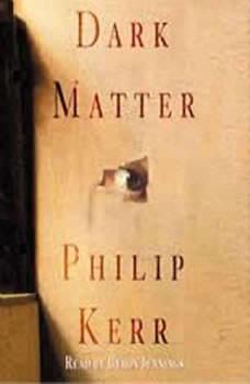 Dark Matter, Philip Kerr