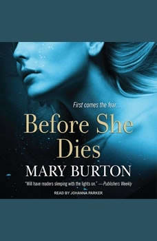 Before She Dies, Mary Burton