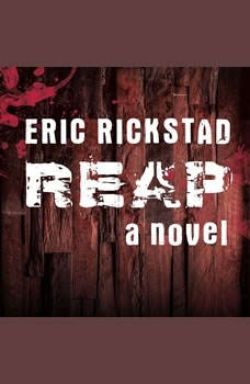 Reap, Eric Rickstad