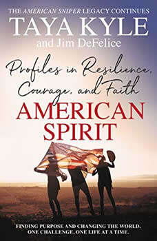 American Spirit: Profiles in Resilience, Courage, and Faith, Taya Kyle